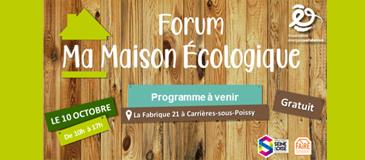 A la rentrée, participez à la nouvelle édition du Forum sur l'éco-construction